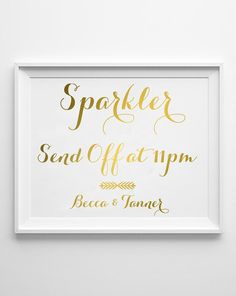 Hey, I found this really awesome Etsy listing at https://www.etsy.com/listing/245803452/sparkler-send-off-signs-gold-sparker
