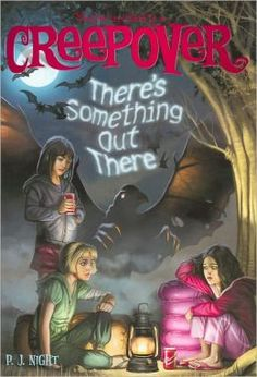 Creepover: There's Something Out There by P. J. Night