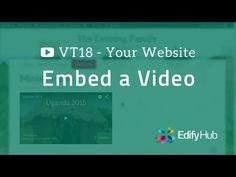 VT18 - Embed Video on Your Website - EASY! | Edify Hub