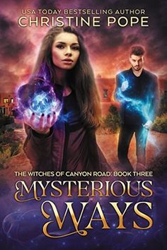 Mysterious Ways (The Witches of Canyon Road #3)