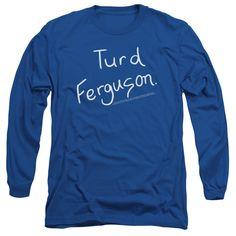 Saturday Night Live: Turd Ferguson Long Sleeve T-Shirt