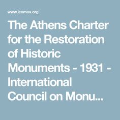 The Athens Charter for the Restoration of Historic Monuments - 1931 - International Council on Monuments and Sites
