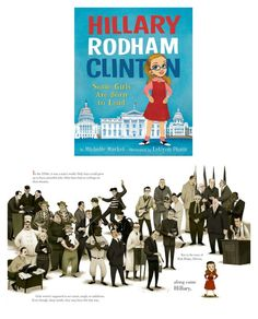 Empowering books for girls: Hillary Rodham Clinton: Some Girls Are Born to Lead by Michelle Markel and illustrated by LeUyen Pham
