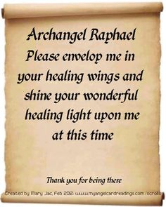 """Angel of Healing: Archangel Raphael, """"It is God who heals"""", He is with you to help you to attain a Healing for body, mind and spirit. Thank you Archangel Raphael! Angel Protector, Archangel Prayers, Archangel Raphael, Raphael Angel, St Raphael, Angel Quotes, Angel Sayings, Healing Light, Meditation"""