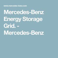 Mercedes-Benz Energy Storage Grid. - Mercedes-Benz