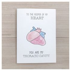 SCIENCE PUN CARD love card science card anatomy card punny card Cards: - kenzieCARDS are a handmade brand of greeting cards, created using a Science Valentines, Valentines Puns, Science Puns, Science Quotes, Heart Puns, Anatomy Humor, Thoracic Cavity, Medical Jokes, Medical Science