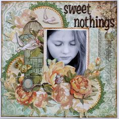 Layout: Sweet Nothings ~My Creative DT~