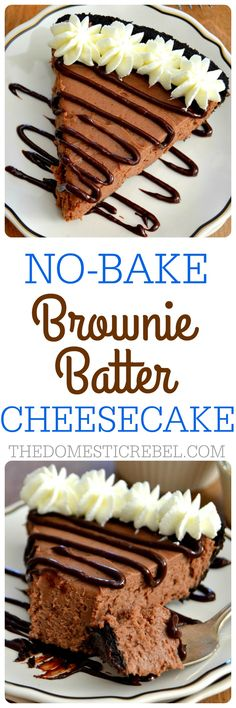 This No Bake Brownie Batter Cheesecake is amazing! Easy, rich, fudgy and super chocolaty, complete with a brownie batter glaze!