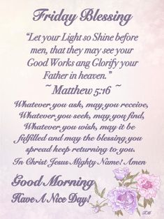 Friday Blessings ~~j Good Morning God Quotes, Good Morning Inspirational Quotes, Good Morning Wishes, Monday Blessings, Morning Blessings, Morning Prayers, Sunday Prayer, Prayer For Today, Weekend Greetings