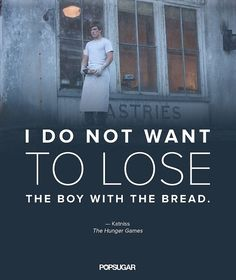 The Hunger Games Quotes | POPSUGAR Love & Sex: