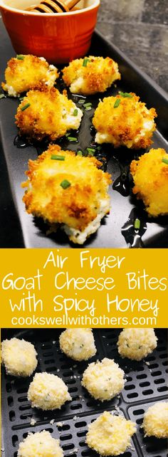 Air Fryer Goat Cheese Bites with Spicy Honey - Cooks Well With Others Air Fryer Oven Recipes, Air Frier Recipes, Air Fryer Dinner Recipes, Appetizer Recipes, Dip Recipes, Healthy Recipes, Goat Cheese Recipes, Goat Cheese Appetizers, Risotto