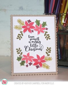 Heather Campbell for Avery Elle using our Sweet Scallops dies and Christmas Florals stamps and dies.
