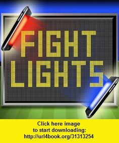 Fight Lights, iphone, ipad, ipod touch, itouch, itunes, appstore, torrent, downloads, rapidshare, megaupload, fileserve