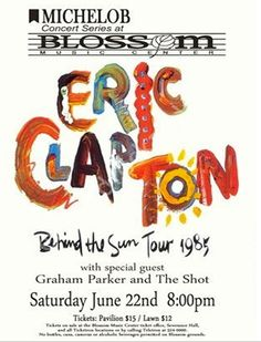 Concert Posters, Gig Poster, Music Posters, Blossom Music Center, Graham Parker, Eric Clapton, Special Guest, Shows, Entertaining