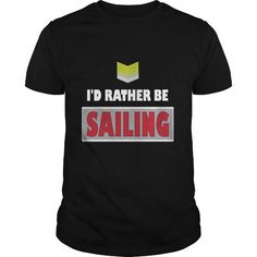 Sailing  Id rather be Sailing