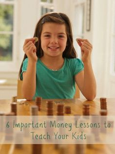 Six important money lessons you want to start teaching your children today.