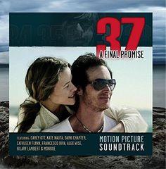 37: A Final Promise Motion Picture Soundtrack Aarimax Entertainment http://www.amazon.com/dp/B00SUD7WSC/ref=cm_sw_r_pi_dp_Qteewb0CFMXHC