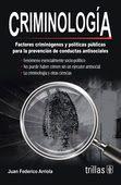 LIBROS TRILLAS: CRIMINOLOGIA FACTORES CRIMINOGENOS Y POLITICAS PÚB...