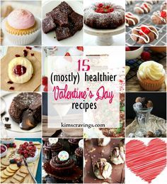 A roundup of 15 mostly healthy recipes, perfect for Valentine's Day!