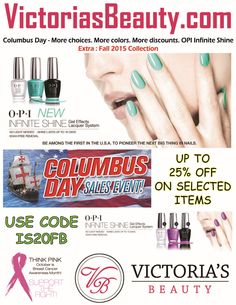 Columbus Day - More choices. More colors. More discounts. OPI Infinite Shine