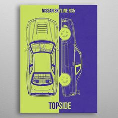 nissan skyline poster by from collection. By buying 1 Displate, you plant 1 tree. Nissan Skyline R35, Poster Prints, Posters, Good Company, Cars, Metal, Design, Autos, Poster