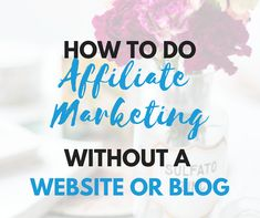 This post gives you seven ways to do affiliate marketing without a website or blog. Simple ways to get started with this key way to make money online.