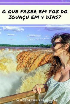 O que fazer em Foz do Iguaçu em 4 dias? Conheça as principais atrações de Foz do Iguaçu: Cataratas do Iguaçu, Parque das Aves, lado argentino, compras no Paraguai e mais! #fozdoiguaçu #paraná #cataratasdoiguaçu