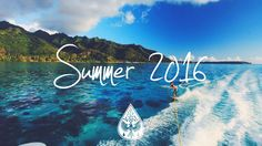Indie/Indie-Pop Compilation - Summer 2016 (1-Hour Playlist) (Independent / rock / electronic / music / summer)