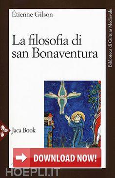 LA FILOSOFIA DI SAN BONAVENTURA scaricare/download (leggi online) pdf libro gratis (.epub.doc.txt.mobi.fb2.ios.kindle.tablet) - eBooks Free