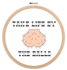 Take Life By The Balls cross stitch PATTERN by JurassicStitches