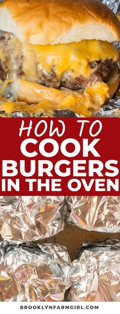 Easy step-by-step instructions on how cook burgers in the oven. These juicy burgers are covered in cheese and baked in foil to make them ooey gooey good! It's the best way to enjoy burgers without a grill or stovetop. How To Cook Burgers, Grilling, Oven, Baking, Cheesesteak, Step By Step Instructions, Beef Recipes, Cravings, Dishes
