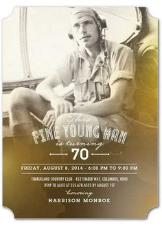 This Fine Young Man Is Turning 70 Invitation 70th Birthday Invitations 90th Parties