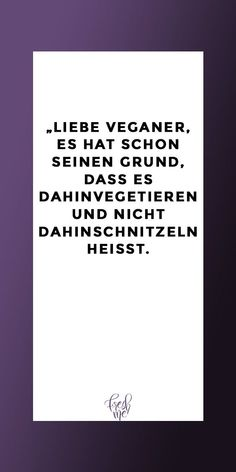 Funny sayings # laugh # spell # sayings - nette sprüche - Best Humor Funny Man Humor, Girl Humor, Funny Memes, Hilarious, Jokes, Vegan Quotes, Family Humor, Funny Laugh, Positive Thoughts