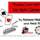 Playing Cards make a great math center or station.  Download this freebie.