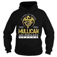 [Popular Tshirt name printing] MULLICAN An Endless Legend Dragon Last Name Surname T-Shirt Discount 10% Hoodies, Funny Tee Shirts