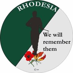 We will remember them. Credit not known Zimbabwe History, African Image, Military Special Forces, Lest We Forget, Korean War, Borneo, Vietnam War, Military History, South Africa