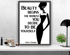 """Coco Chanel Quote """"Beauty begins the moment..."""" Printable Quote Black and White  Art Print  Girls Room Decor Instant Download Wall Art Print"""