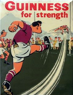 Guinness for strength poster - vintage Rugby and Guinness memorabilia Rugby Poster, Beer Poster, Poster Ads, Retro Advertising, Vintage Advertisements, Pub Vintage, Free Kick, Old Ads, Pin Up