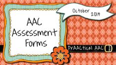 AAC Assessment Forms and Data collection forms for trailing different devices with client. -pinned by Brittany Crawford Speech Therapy Activities, Speech Language Pathology, Speech And Language, Receptive Language, Little Learners, Assessment, Autism, Assistive Technology, Data Collection
