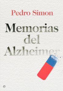 Pedro Simón: Memorias del Alzheimer