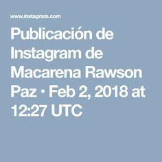 Publicación de Instagram de Macarena Rawson Paz • Feb 2, 2018 at 12:27 UTC
