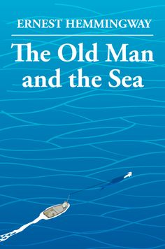 The Old Man and the Sea by Ernest Hemingway - The Books I Should Have Read in School Group (Windsor Locks, CT)