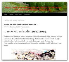 http://welt.pyramideneule.de/2014/12/29/wenn-ich-aus-dem-fenster-schaue-25/