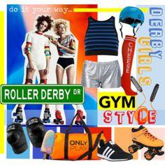Derby style... Gym Style