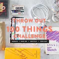 Throw Out 100 Things Challenge
