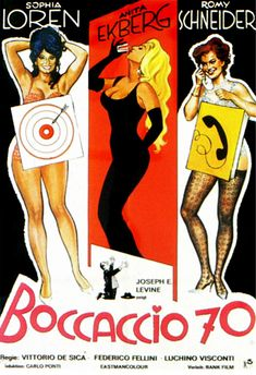 BOCCACCIO 70 (1962), an Italian film anthology by  Mario Monicelli,Federico Fellini, Luchino Visconti and Vittorio de Sica that explores love and morality according to Renaissance writer/poet Boccaccio. Starring Sophia Loren, Anita Ekberg, Marisa Solinas and Romy Scheider.