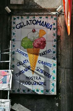 Gelati.....this is in Taormina ate here many times....
