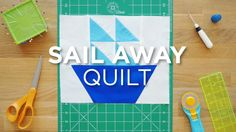 Learn to creating this fun sail boat block in a few simple steps!