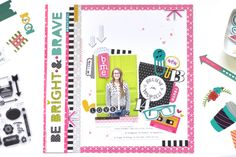 Illustrated Faith Bright & Brave Collection | Be Bright & Brave Layout by @Amy_H