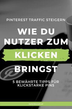 Mit Pinterest wollen wir möglichst viele Besucher auf unsere Webseite leiten. Denn Traffic ist das Zauberwort, wenn es um den Wert eines Blogs oder einer Homepage geht. So muss auch das Ziel auf Pinterest sein, möglichst viele Menschen dazu zu bringen, auf unseren Pin zu klicken. Hier die Top-Tipps erfahren. #kaleidocom